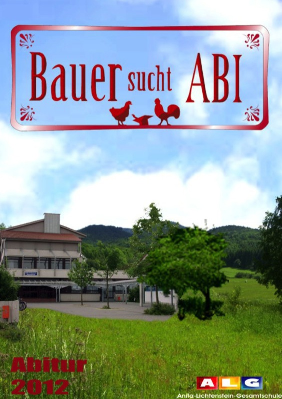 Abizeitung der Anita-Lichtenstein-Gesamtschule 2011/12