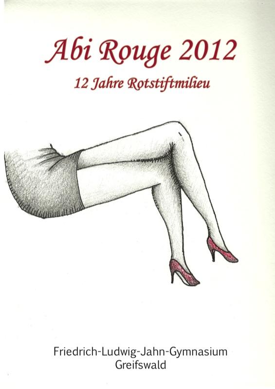 Abizeitung des Friedrich-Ludwig-Jahn-Gymnasiums Greifswald 2011/12
