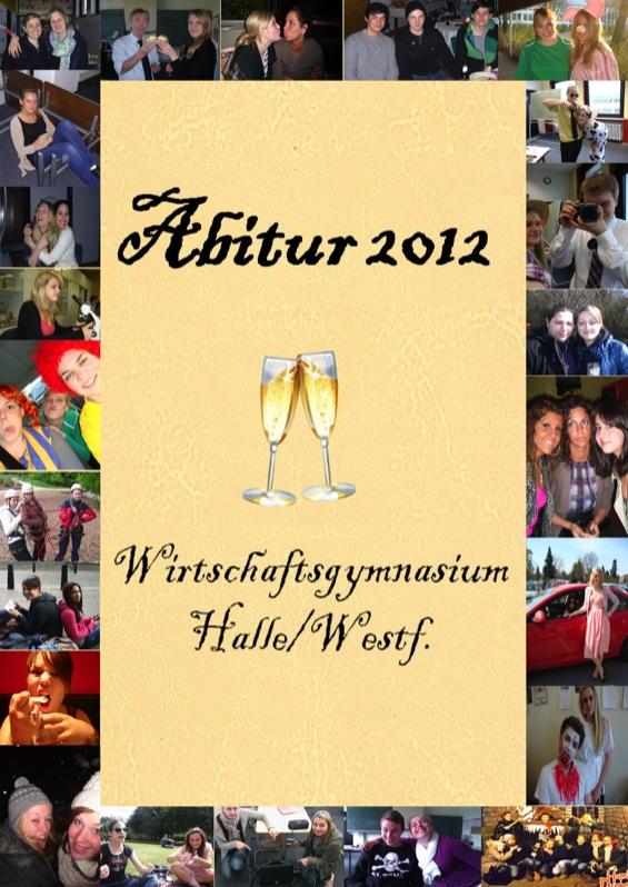 Abizeitung des Wirtschaftsgymnasium Halle/Westf. 2011/12