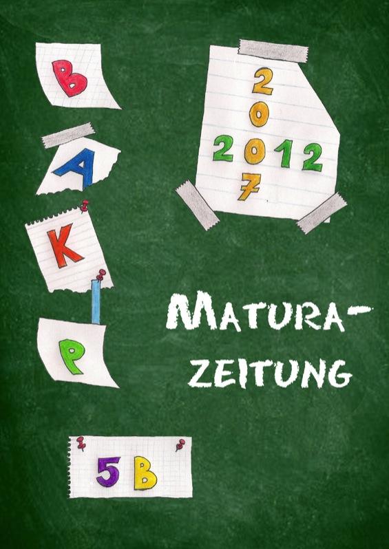 Maturazeitung des BKAP Linz 2011/12
