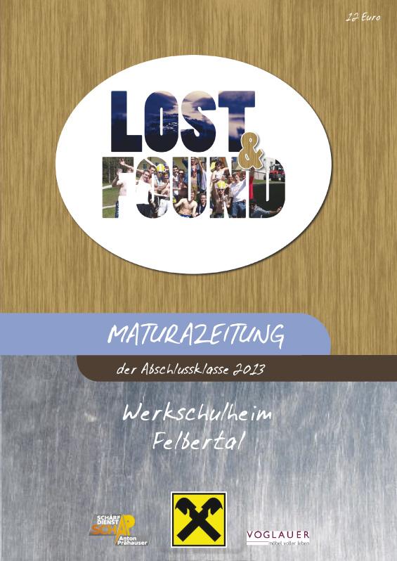 Maturazeitung des Werkschulheim Felbertal 2012/13