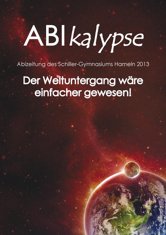 Abizeitung des Schiller-Gymnasiums Hameln 2012/13