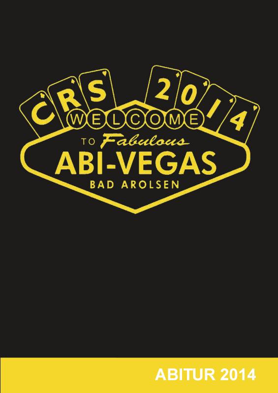 Abizeitung des CRS Bad Arolsen 2013/14