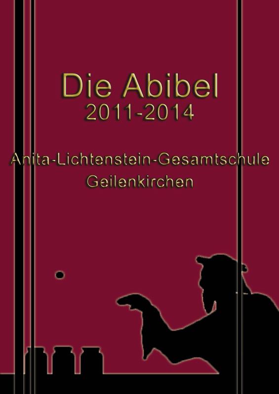 Abizeitung der Anita-Lichtenstein-Gesamtschule Geilenkirchen 2013/14