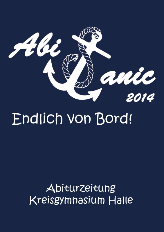 Abizeitung des Kreisgymnasiums Halle 2013/14