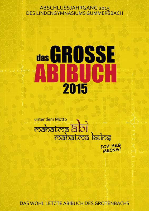 Titelbild Abizeitung 2015 Lindengymnasium Gummersbach