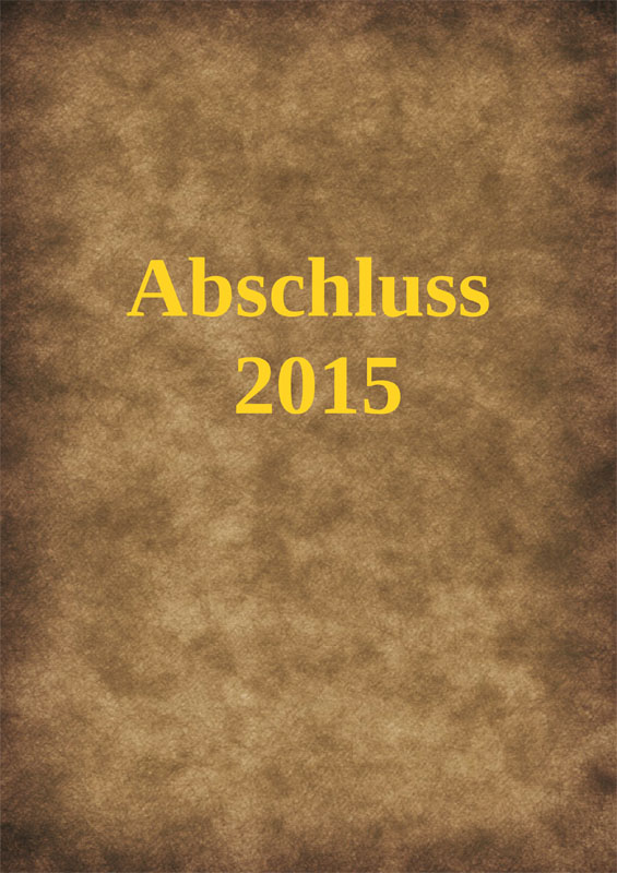Titelbild Abizeitung 2015 braun-gelb