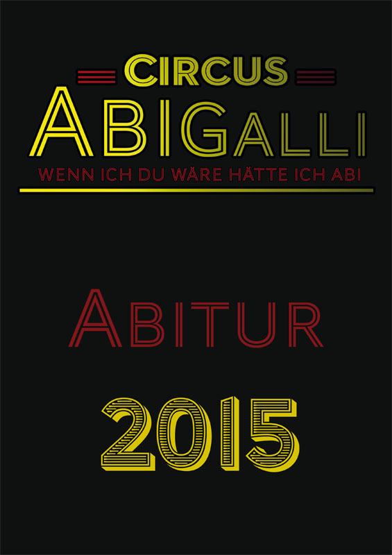 Titelbild Abizeitung 2015 Circus Halli Galli