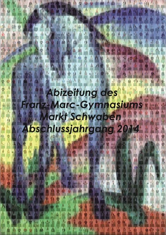Titelbild der Abizeitung 2015/16 Franz-Marc-Gymnasium Markt Schwaben