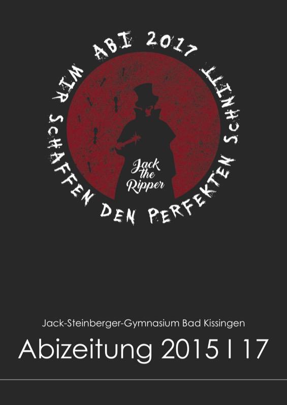 Titelbild der Abizeitung 2015/17 Jack-Steinberger-Gymnasium Bad Kissingen