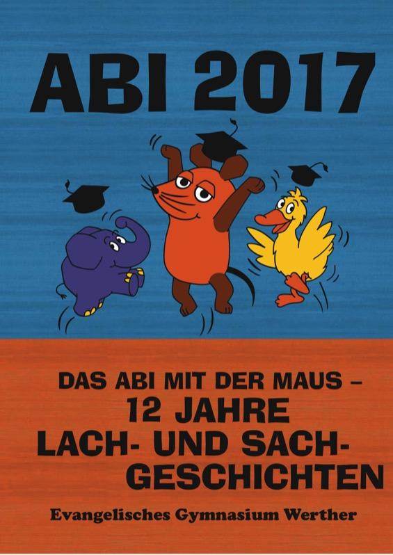 Titelbild der Abizeitung 2016/17 Evangelisches Gymnasium Werther